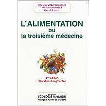 L'Alimentation ou la troisième médecine ,quatrième édition