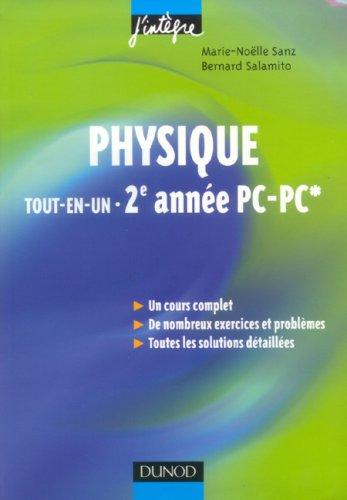Physique tout-en-un 2e année PC-PC* : Cours et exercices corrigés