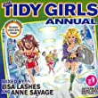 Tidy Girls Annual (Mixed By Lisa Lashes and Anne Savage)