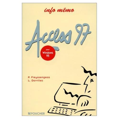 Access 97 (tous niveaux) by Pierre Freyssengeas (2003-09-11)