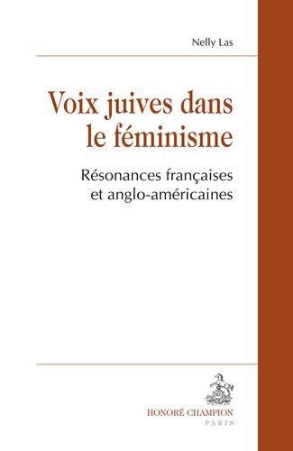 Voix juives dans le féminisme. Résonances francaises et anglo-américaines