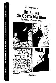 Un songe de Corto Maltese par Nicolas Tellop