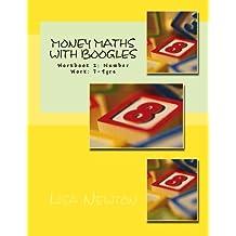 Money Maths with Boogles 2: Workbook 2: Number Work: 7-9 yrs: Volume 2