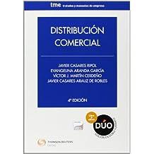 Distribución Comercial (Papel + e-book) (Tratados y Manuales de Empresa)