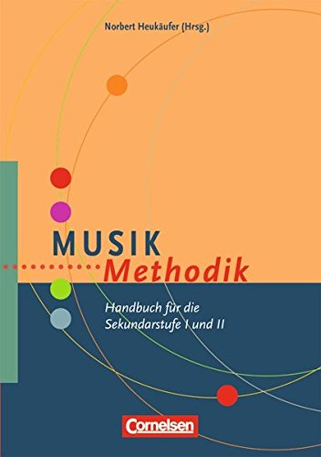 Methodik: Handbuch für die Sekundarstufe I und II. Buch (Unterricht Liefern)