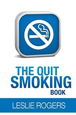 The Quit Smoking Book by CreateSpace Independent Publishing Platform