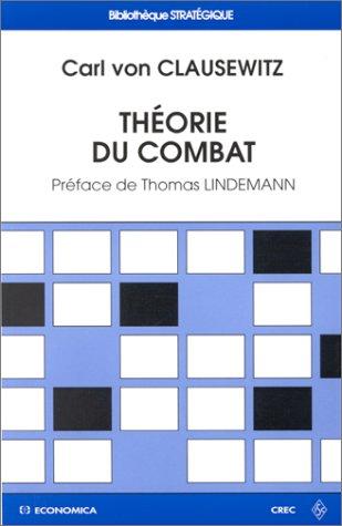 Théorie du combat par Carl von Clausewitz
