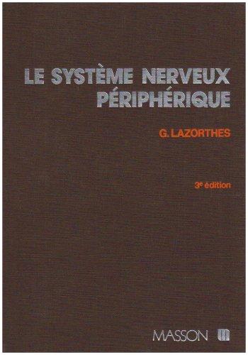Le système nerveux périphérique, 3e édition