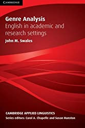 Genre Analysis: English in Academic and Research Settings (Cambridge Applied Linguistics)