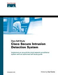 Cisco Secure Intrusion Detection Systems (Core Series) by Earl Carter (2001-10-10)