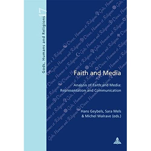 Faith and Media: Analysis of Faith and Media: Representation and Communication (Dieux, Hommes et Religions) (2009-09-09)