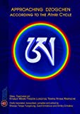 Approaching Dzogchen according to the Athri Cycle [Lingua inglese]