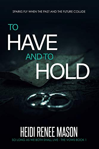 To Have and To Hold (The Vows Trilogy Book 1) (English Edition) Renee Jewel