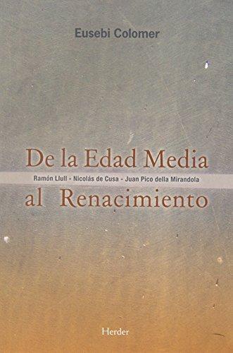 De la Edad Media al Renacimiento por Eusebi Colomer