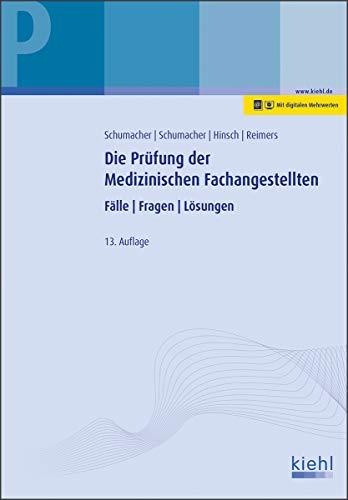 Die Prüfung der Medizinischen Fachangestellten: Fälle. Fragen. Lösungen.