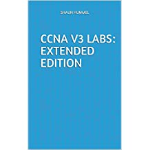 CCNA v3 Labs: Extended Edition (English Edition)