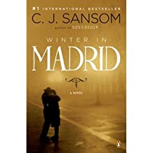 Winter in Madrid [ WINTER IN MADRID ] by Sansom, C. J. (Author) Feb-01-2009 [ Paperback ]