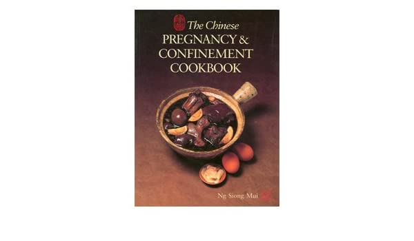The chinese pregnancy confinement cookbook amazon kitchen home forumfinder Gallery