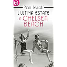 L'ultima estate a Chelsea Beach (eLit) (Italian Edition)