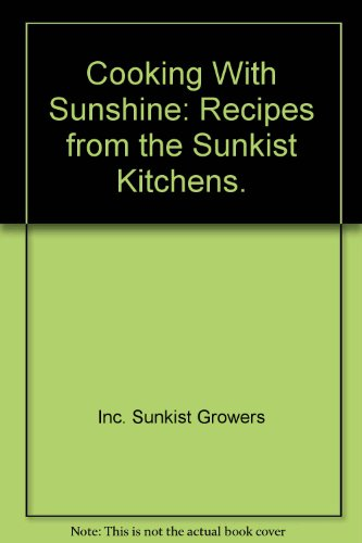 title-cooking-with-sunshine-recipes-from-the-sunkist-kit