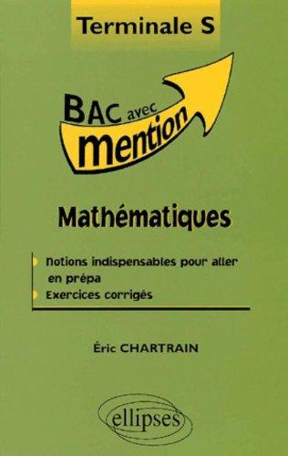 Mathématiques Terminale S : Cours et exercices corrigés