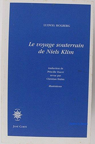 Le voyage souterrain de Niels Klim par Ludvig Holberg