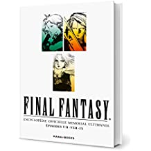 Final Fantasy : Encyclopédie Officielle Vol. 1  /  Mana Books
