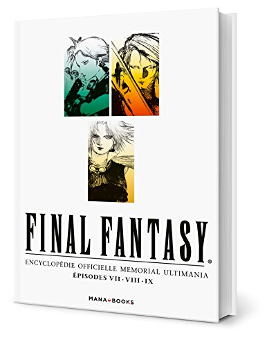 Final Fantasy : Encyclopédie Officielle Vol. 1  /  Mana Books