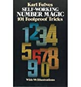 [( Self-working Number Magic )] [by: Karl Fulves] [May-1984]
