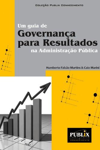 um-guia-de-governanca-para-resultados-na-administracao-publica-portuguese-edition