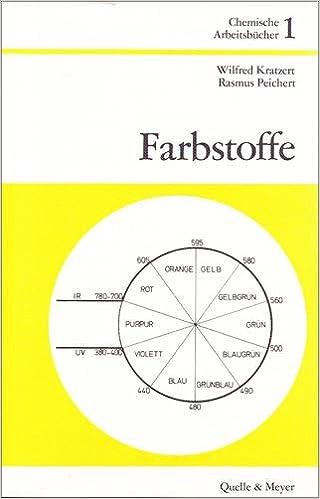 Farbstoffe (Chemische Arbeitsbücher, Band 1): Amazon.de: Wilfred ...