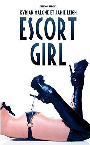 Escort Girl | Livre lesbien, roman lesbien par Kyrian Malone