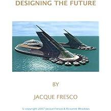 Designing the Future (English Edition)