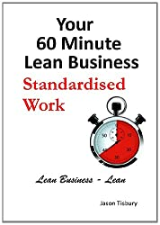 Your 60 Minute Lean Business - Standardised Work