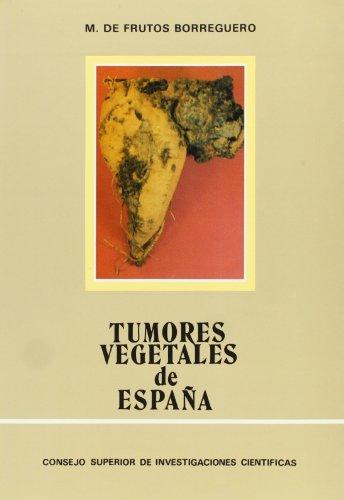Tumores vegetales de España: Fitomonas-Agallas por Manuel de Frutos Borreguero