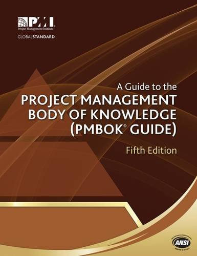 A Guide to the Project Management Body of Knowledge: PMBOK Guide di Project Management Institute