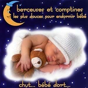 Berceuses et comptines les plus douces pour endormir b b for Chut bebe dort pancarte