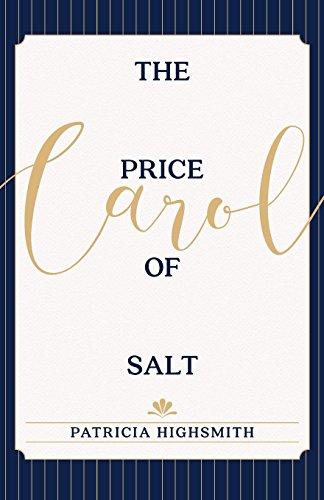 The Price of Salt: OR Carol por Patricia Highsmith