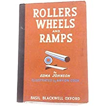 Rollers Wheels and Ramps