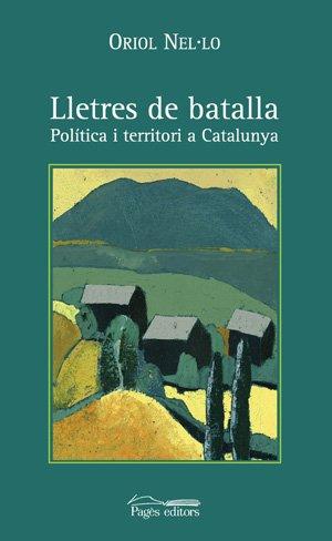 Descargar Libro Lletres de batalla (Història. Monografies) de Oriol Nel·lo Colom
