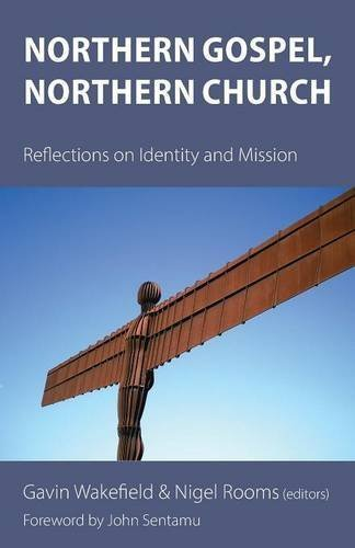 Northern Reflections (Northern Gospel, Northern Church: Reflections on Identity and Mission (2016-03-01))