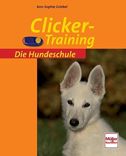 Clicker-Training (Die Hundeschule)