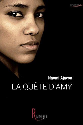 La quête d'Amy par Naomi Ajavon