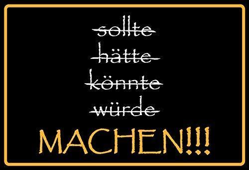 Nicht reden ... Machen !!! Blechschild Schild Blech Metall Metal Tin Sign 20 x 30 cm (Welt Welt Reden)