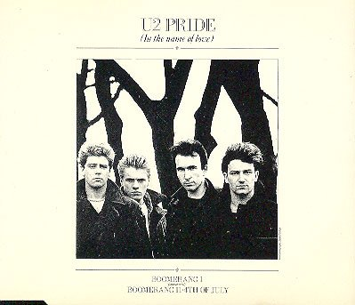 Pride (In the Name of Love) / Boomerang / 4th of July [RARE] (UK Import)