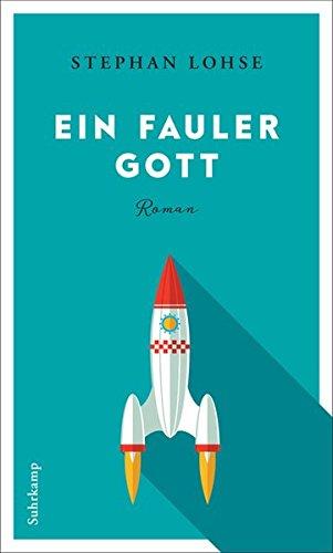 Buchseite und Rezensionen zu 'Ein fauler Gott' von Stephan Lohse