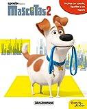 Mascotas 2. Libroaventuras: LibroAventuras. Incluye un cuento,  figuritas y un tapete