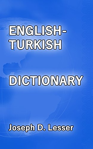 English/Turkish Dictionary (Dictionaries Book 27) (English Edition)