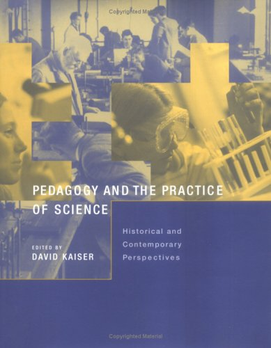 Pedagogy and the Practice of Science - Historical and Contemporary Perspectives
