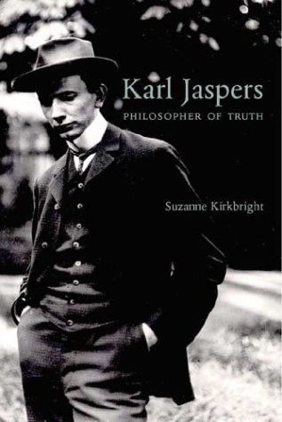 Karl Jaspers: A Biography: Navigations in Truth por Suzanne Kirkbright